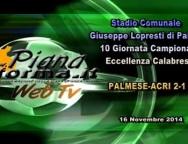 Highlights e interviste della Partita Palmese-Acri 2-1