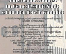 """""""San Gaetano Catanoso, un uomo divenuto Santo ed un quartiere in cammino"""""""