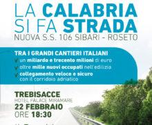 """Oliverio presenterà domani a Trebisacce il progetto della Nuova SS.SO6 """"La Calabria si fa strada. Nuova SS.106 Sibari-Roseto"""