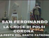 San Ferdinando, la Croce di Polsi corona la Festa del Santo Patrono