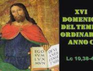 Il Cammino dello Spirito, XVI Domenica del tempo ordinario