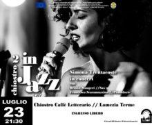 Simona Trentacoste in concerto al Chiostro Caffè Letterario martedì 23 luglio