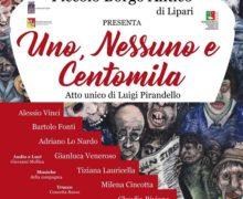 """Vacantiandu. Al Gran Premio Teatro Amatoriale Italiano """"Uno, nessuno e centomila"""" della compagnia siciliana Piccolo Borgo Antico"""