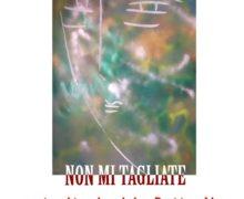 """Locri (RC): alla galleria Arké di Marò D'Agostino la mostra """"Non mi tagliate"""" dell'irriverente Xante Battaglia"""