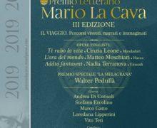 Premio Letterario Mario La Cava 2019  A Bovalino (RC) sabato 14 dicembre la cerimonia di premiazione
