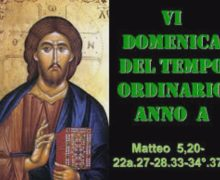 Il Canmino dello Spirito, 6 Domenica del Tempo Ordinario