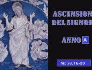 Il Cammino dello Spirito, Ascensione del Signore anno A