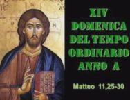 Il Cammino dello Spirito, XIV Domenica del Tempo Ordinario Anno A