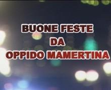 Auguri di buone feste da Oppido Mamertina
