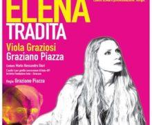"""Una imperdibile """"Elena tradita"""" in scena a Locri e a Roccella Ionica Nuovo appuntamento della XXIX Stagione Teatrale della Locride"""