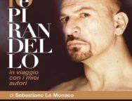 Cittanova, Sebastiano Lo Monaco in io e Pirandello