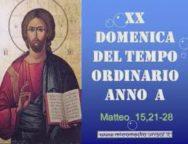 Il cammino dello Spirito, XX Domenica del Tempo Ordinario