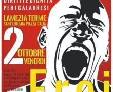 2 ottobre Lamezia Terme piazza Italia difronte stazione FF SS.Ore 10.30 LAVORO: NIENTE ALTRO