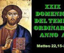 Il Cammino dello Spirito XXIX Domenica del Tempo Ordinario Anno A