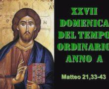 Il Cammino dello Spirito, XXVII Domenica del Tempo Ordinario Anno A