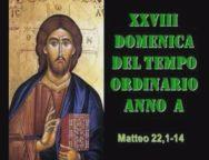 Il Cammino dello Spirito, XXVIII Domenica del Tempo Ordinario Anno A