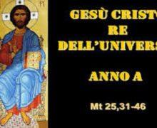 Il Cammino dello Spirito, Domenica del Cristo Re Anno A