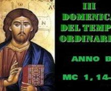 Il Cammino dello Spirito, 3 Domenica del Tempo Ordinario Anno B