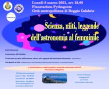 Planetarium Pythagoras Città Metropolitana di Reggio Calabria. Scienza, miti, leggende dell'astronomia al femminile