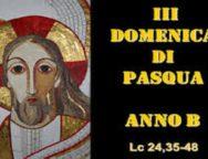 Il Cammino dello Spirito, 3 Domenica di Pasqua Anno B