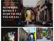 Roma e la storia dei suoi vicoli: raccontare via Giulia.  Di Al.Tallarita