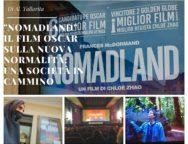 """""""Nomadland"""" il film Oscar sulla nuova normalità: una società in cammino.  Di Al. Tallarita"""
