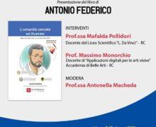"""Reggio, presentazione del libro """"L'Umanità cercata e illustrata"""" di Antonio Federico"""