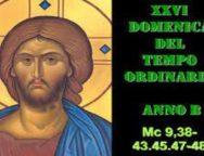Il Cammino dello Spirito, XXVI Domenica del Tempo Ordinario