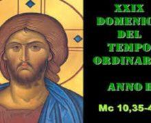 Il Cammino dello Spirito XXIX  Domenica del Tempo Ordinario